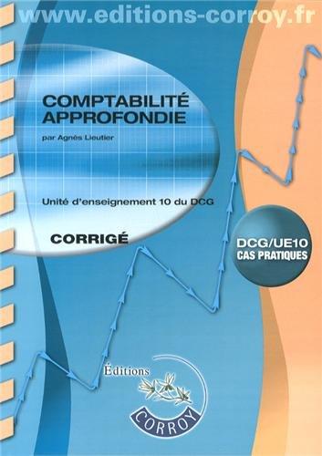 9782357653634: Comptabilite approfondie corrige - ue 10 du dcg (pochette)