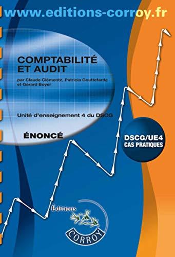 9782357653764: Comptabilite et audit enonce - ue 4 du dscg (pochette)