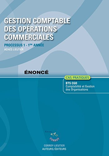 9782357653818: Gestion comptable des opérations commerciales Processus 1 du BTS CGO : Enoncé