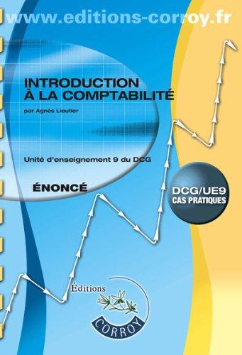 9782357654280: Introduction à la comptabilité UE 9 du DCG : Enoncé