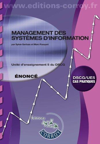9782357654440: Management des systèmes d'information - Enoncé : Unité d'enseignement 5 du DSCG, Cas pratiques