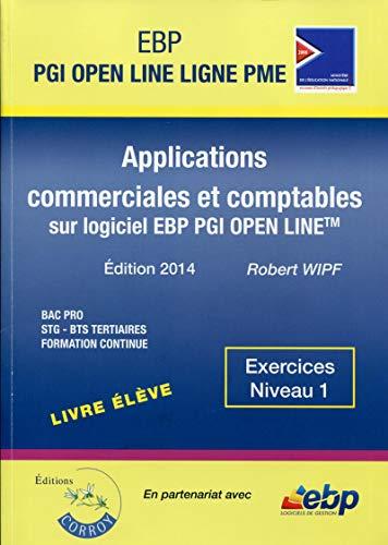 9782357654549: Ebp Pgi Open Line Ligne Pme Bac Pro - Pack Formateur Exercices Niveau 1 Applications Commerciales