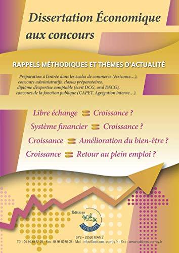 9782357654556: Dissertation économique aux concours : Rappels méthodologiques et thèmes d'actualité