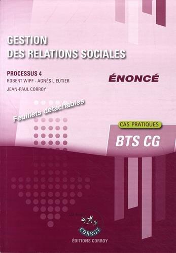 9782357655270: Gestion des relations sociales - Enoncé : Processus 4 du BTS CG - Cas pratiques