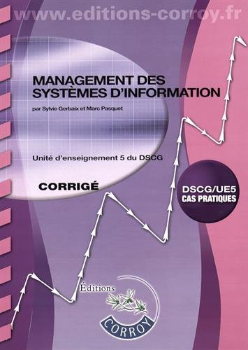 9782357655867: Management des systèmes d'information UE 5 du DSCG : Corrigé