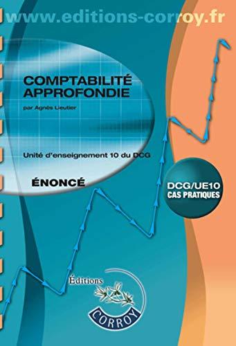 9782357657700: Comptabilité approfondie Énoncé: UE 10 du DCG