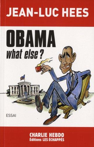 Obama, what else ? (en FRANCAIS): Jean-Luc Hees