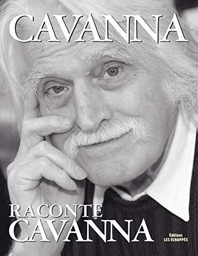 Cavanna raconte Cavanna (French Edition): Cavanna