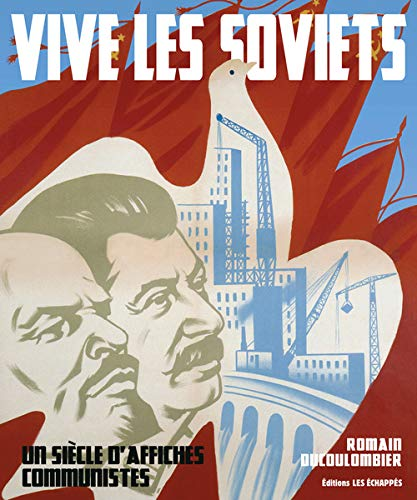 Vive les Soviets (French Edition): Ducoulommiers Romain