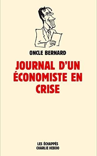 9782357660618: Journal d'un économiste en crise