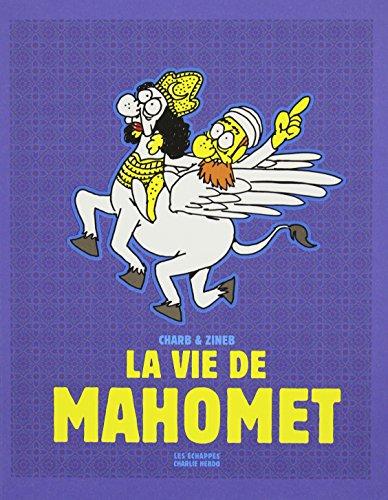 9782357660649: La vie de Mahomet