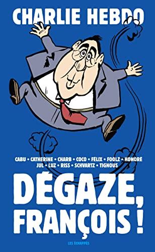 9782357660724: Dégaze, François ! (Charlie Hebdo)