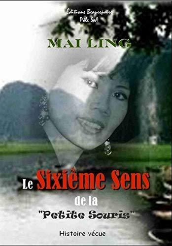 """9782357670044: Le Sixieme Sens de la """"Petite Souris"""" Nouvelle Édition"""