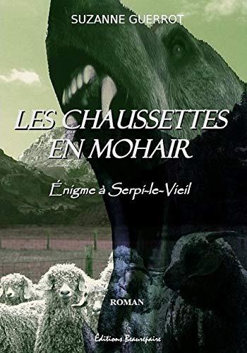 9782357670303: Les Chaussettes en Mohair - Enigme a Serpi-le-Vieil