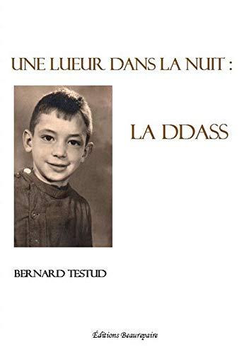 9782357671294: Une Lueur Dans la Nuit : la Ddass