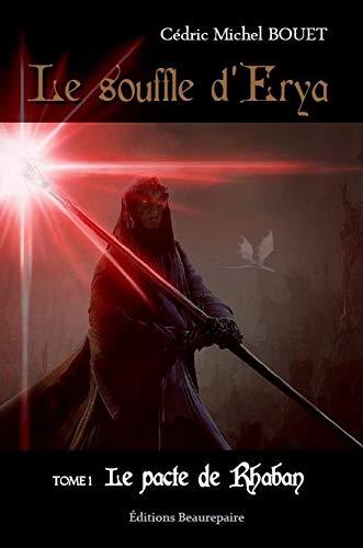 9782357671782: Le souffle d'Erya, Tome 1 : Le pacte de Rhaban