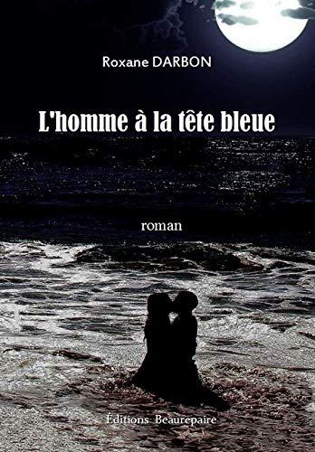 9782357671836: L'Homme a la Tete Bleue