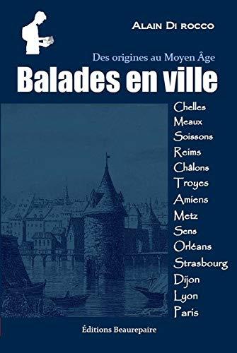 9782357672062: Balades en ville : Des origines au Moyen Age