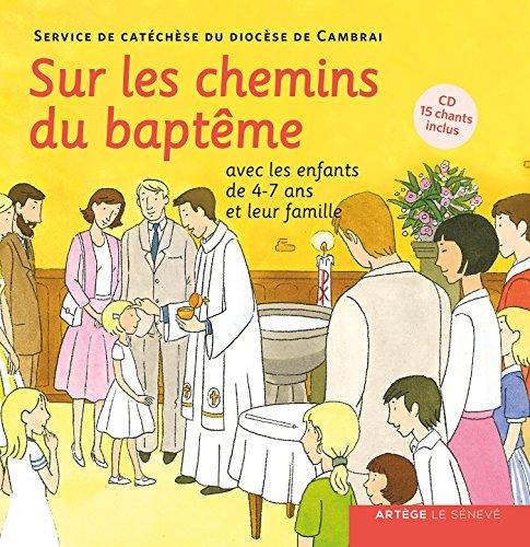 9782357700512: Sur les chemins du baptême - enfant 4-7 ans