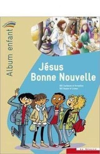 9782357701403: Jésus bonne nouvelle, album enfant