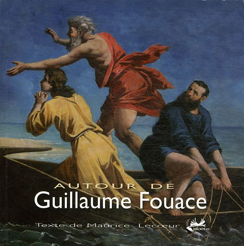 9782357760165: Autour de Guillaume Fouace (French Edition)