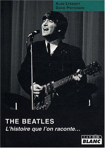 The Beatles L'histoire que l'on raconte: Lysaght Alan