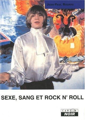 9782357790223: Sexe, sang et rock'n'roll