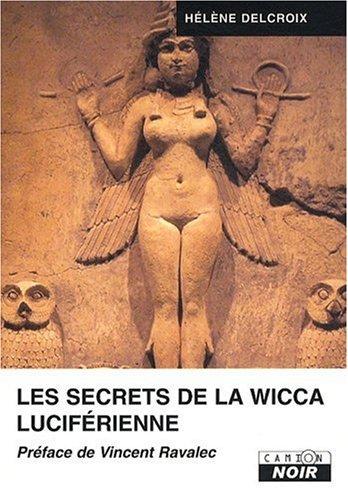 9782357790360: Les secrets de la wicca luciferienne