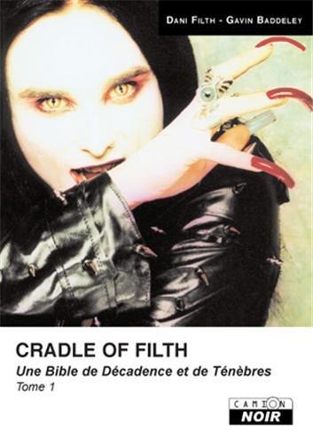 9782357790452: Cradle of filth : Tome 1, Une Bible de Décadence et de Ténèbres (French edition)