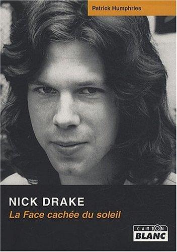 9782357790469: Nick drake la face cachée du soleil