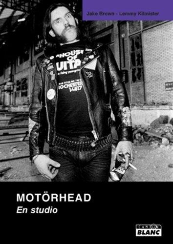 Motorhead : en studio: Kilmister, Lemmy