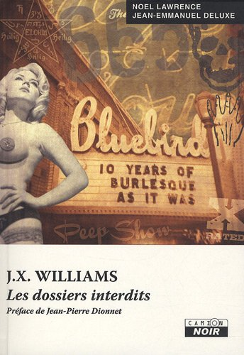 9782357790674: J.X. WILLIAMS Les dossiers interdits