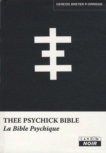 The psychick bible: Genesis Breyer P-Orridge