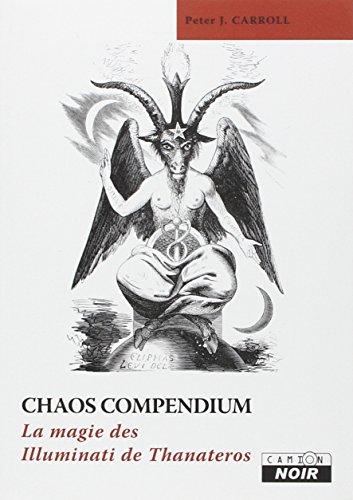 9782357790834: Chaos compendium la magie des illuminati de thanateros