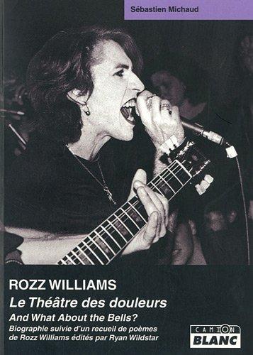9782357790896: ROZZ WILLIAMS Le théâtre des douleurs