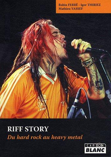 9782357791053: RIFF STORY Du hard rock au heavy metal
