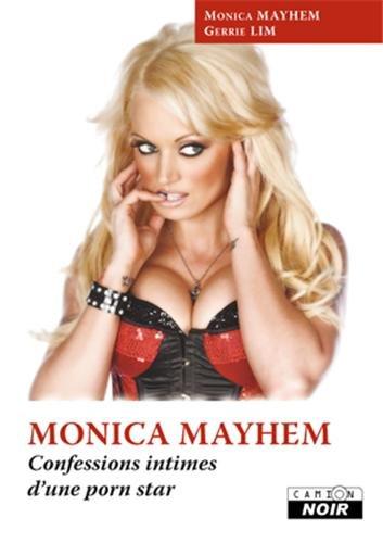 9782357791237: MONICA MAYHEM Confessions intimes d'une porn star