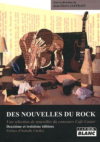 Des nouvelles du rock : une selection de nouvelles du concours: Collectif