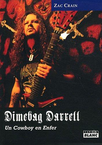9782357791473: Dimebag Darrell : Un cowboy en enfer