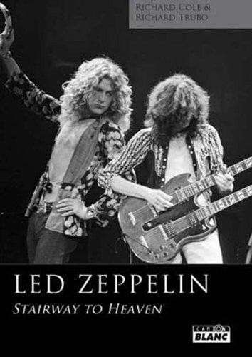 Led Zeppelin Stairway to heaven: Cole,Richard