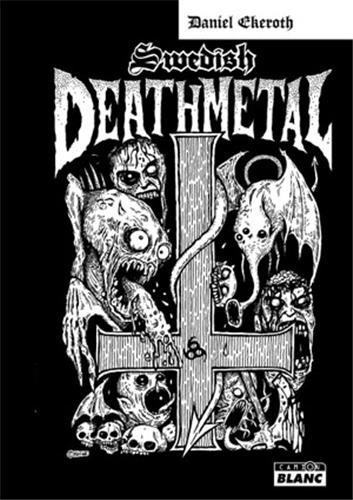 9782357791800: SWEDISH DEATH METAL Histoire d'une scène extrême
