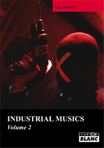 9782357791855: industrial musics - volume 2