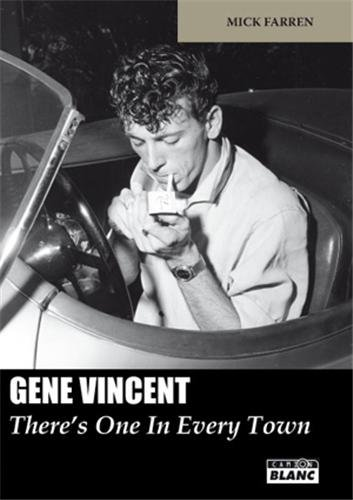 9782357792197: GENE VINCENT There's One In Every Town
