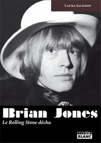 9782357792241: BRIAN JONES Le Rolling Stone d�chu
