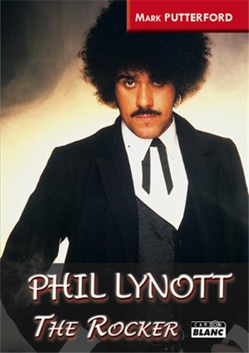 Phil Lynott the rocker: Putterford, Mark