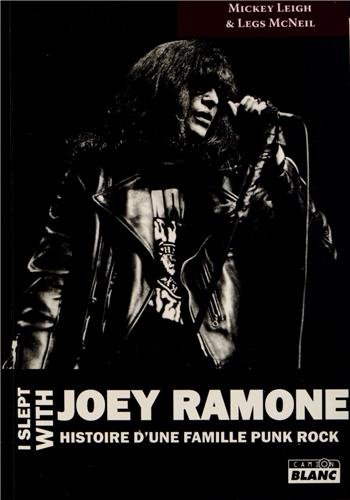 I slept with Joey Ramone: L'histoire d'une famille punk rock (2357792310) by [???]