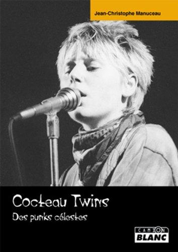 9782357793309: COCTEAU TWINS Des Punks célestes