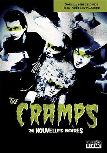 The Cramps 24 nouvelles noires: Moreau Mathias