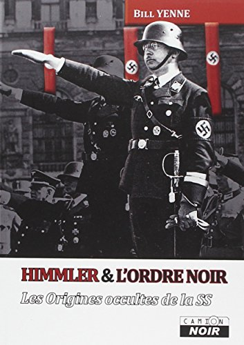 9782357794245: Himmler et l'Ordre noir : Les origines occultes de la SS