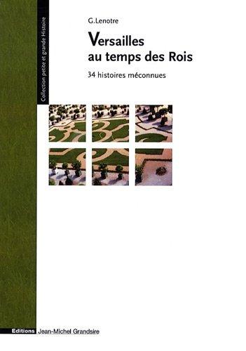 9782357840102: Versailles au temps des Rois